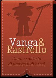 Vanga&Rastrello - Donna sull'orto di una crisi di nervi